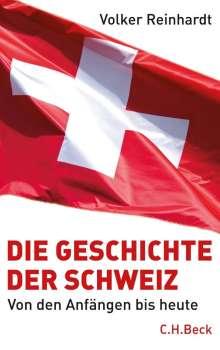 Volker Reinhardt: Die Geschichte der Schweiz, Buch
