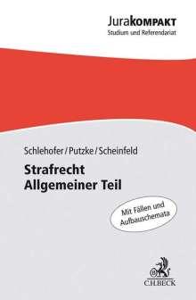 Holm Putzke: Strafrecht Allgemeiner Teil, Buch