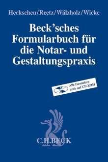 Beck'sches Formularbuch für die Notar- und Gestaltungspraxis, Buch