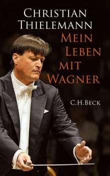 Christian Thielemann: Mein Leben mit Wagner, Buch