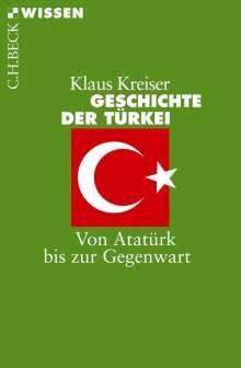 Klaus Kreiser: Geschichte der Türkei, Buch