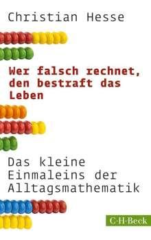 Christian Hesse: Wer falsch rechnet, den bestraft das Leben, Buch