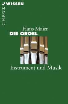 Hans Maier: Die Orgel, Buch