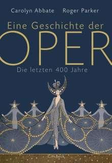 Carolyn Abbate: Eine Geschichte der Oper, Buch