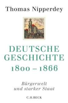 Thomas Nipperdey: Deutsche Geschichte 1800 - 1866, Buch