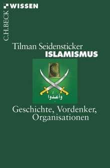 Tilman Seidensticker: Islamismus, Buch