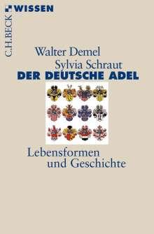 Walter Demel: Der deutsche Adel, Buch