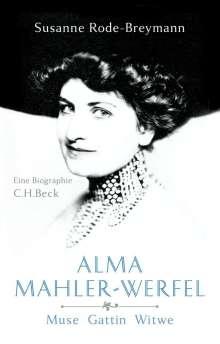 Susanne Rode-Breymann: Alma Mahler-Werfel, Buch