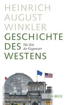 Heinrich August Winkler: Geschichte des Westens, Buch