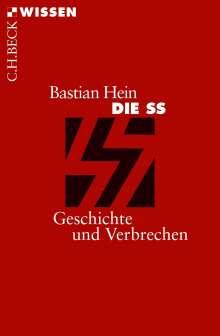 Bastian Hein: Die SS, Buch