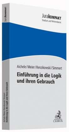 Alexander Aichele: Einführung in die Logik und ihren Gebrauch, Buch
