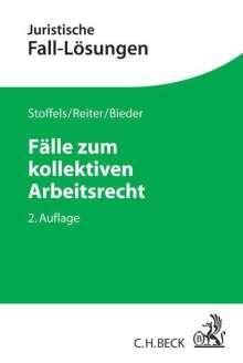 Markus Stoffels: Fälle zum kollektiven Arbeitsrecht, Buch