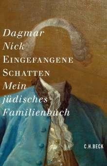 Dagmar Nick: Eingefangene Schatten, Buch