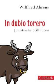 Wilfried Ahrens: In dubio torero, Buch