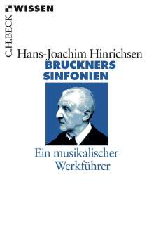 Hans-Joachim Hinrichsen: Bruckners Sinfonien, Buch