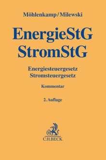 Karen Möhlenkamp: Energiesteuergesetz, Stromsteuergesetz, Buch