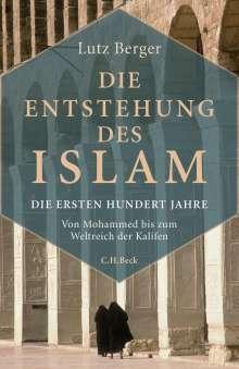 Lutz Berger: Die Entstehung des Islam, Buch