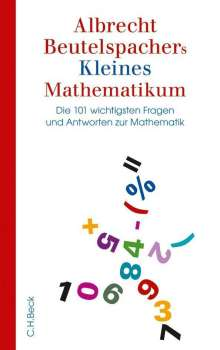 Albrecht Beutelspacher: Albrecht Beutelspachers Kleines Mathematikum, Buch