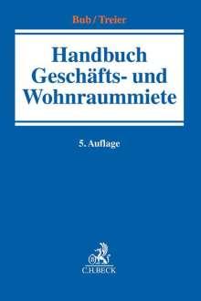 Handbuch Geschäfts- und Wohnraummiete, Buch