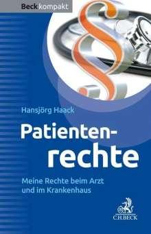 Hansjörg Haack: Patientenrechte, Buch