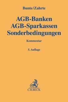 Hermann-Josef Bunte: AGB-Banken AGB-Sparkassen Sonderbedingungen, Buch