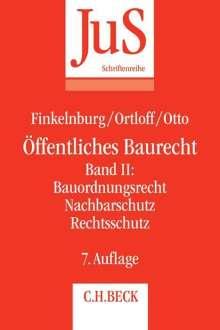 Klaus Finkelnburg: Öffentliches Baurecht Band II: Bauordnungsrecht, Nachbarschutz Rechtsschutz, Buch