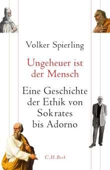 Volker Spierling: Ungeheuer ist der Mensch, Buch