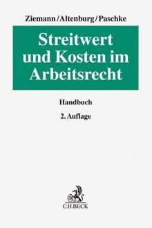 Werner Ziemann: Streitwert und Kosten im Arbeitsrecht, Buch