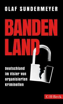 Olaf Sundermeyer: Bandenland, Buch