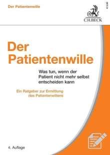 Jürgen Bickhardt: Der Patientenwille, Buch