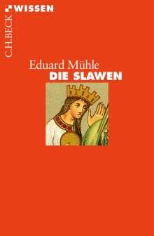 Eduard Mühle: Die Slawen, Buch