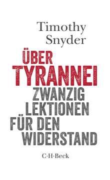 Timothy Snyder: Über Tyrannei, Buch