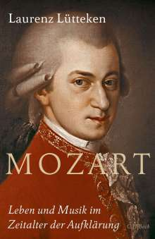Laurenz Lütteken: Mozart, Buch