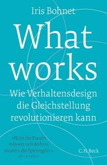 Iris Bohnet: What works, Buch