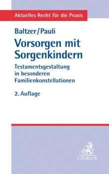 Peter Baltzer: Vorsorgen mit Sorgenkindern, Buch
