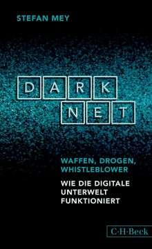 Stefan Mey: Darknet, Buch