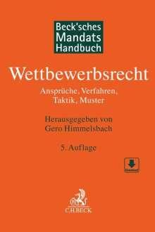 Gero Himmelsbach: Beck'sches Mandatshandbuch Wettbewerbsrecht, Buch