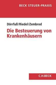 Peter C. Dörrfuß: Die Besteuerung von Krankenhäusern, Buch