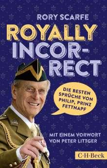 Rory Scarfe: Royally Incorrect, Buch