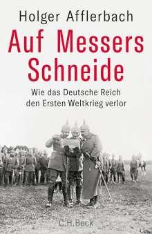 Holger Afflerbach: Auf Messers Schneide, Buch