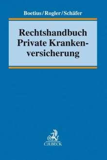 Rechtshandbuch Private Krankenversicherung, Buch