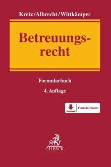 Andreas Albrecht: Formularbuch Betreuungsrecht, Buch