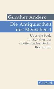 Günther Anders: Die Antiquiertheit des Menschen Bd. I: Über die Seele im Zeitalter der zweiten industriellen Revolution, Buch