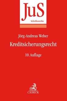 Jörg-Andreas Weber: Kreditsicherungsrecht, Buch