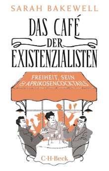 Sarah Bakewell: Das Café der Existenzialisten, Buch