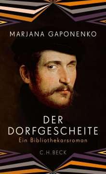 Marjana Gaponenko: Der Dorfgescheite, Buch