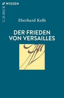 Eberhard Kolb: Der Frieden von Versailles, Buch