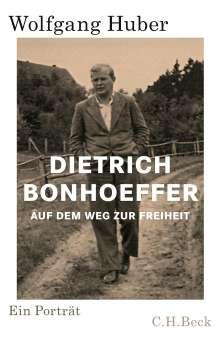 Wolfgang Huber: Dietrich Bonhoeffer, Buch