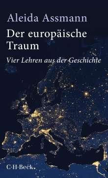 Aleida Assmann: Der europäische Traum, Buch
