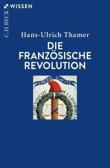 Hans-Ulrich Thamer: Die Französische Revolution, Buch